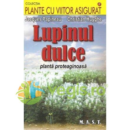 Generic Lupinul dulce – Jacques Papineau, Christian Huyghe