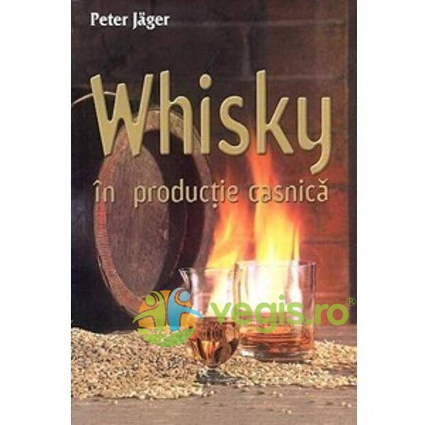 Generic Whisky in productie casnica – Peter  Jager
