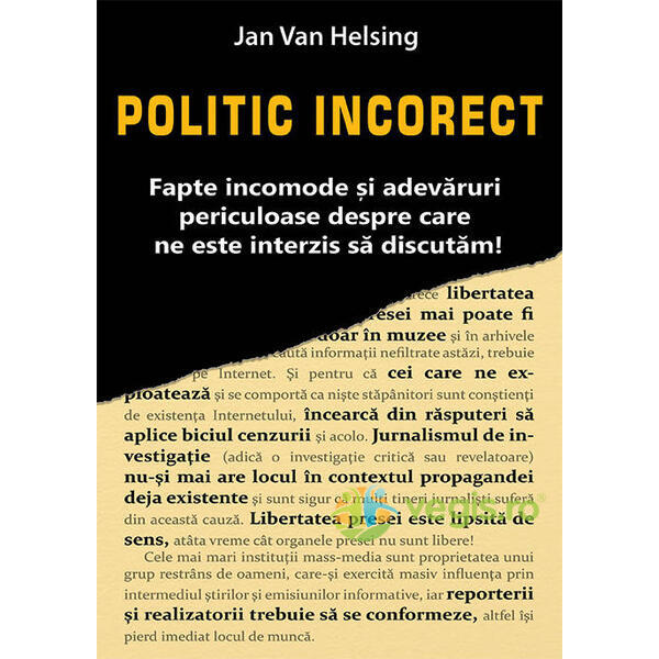 Politic incorect - Jan Van Helsing
