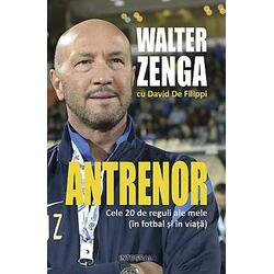 Antrenor - Walter Zenga, David De Filippi