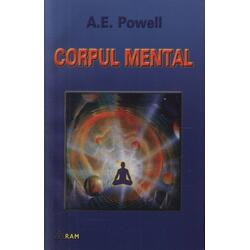 Corpul mental - A. E. Powell
