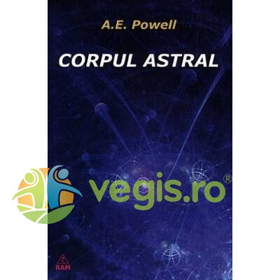 Generic Corpul astral – A.E. Powell