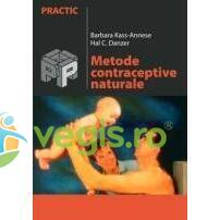 Metode contraceptive naturale - Barbara Kass-Annese, Hal C. Danzer