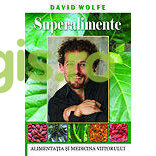 Superalimente - David Wolfe thumbnail