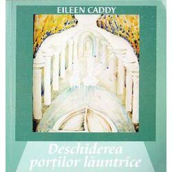 Deschiderea portilor launtrice - Eileen Caddy