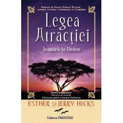 Legea atractiei - Esther si Jerry Hicks