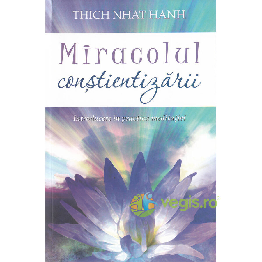 Generic Miracolul constientizarii – Thich Nhat Hanh