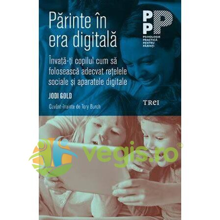 Parinte in era digitala – Jodi Gold
