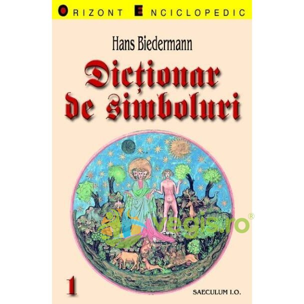 Dictionar de simboluri vol. 1-2 - Hans Biederman thumbnail