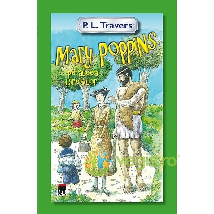 mary poppins pe aleea ciresilor - p.l. travers
