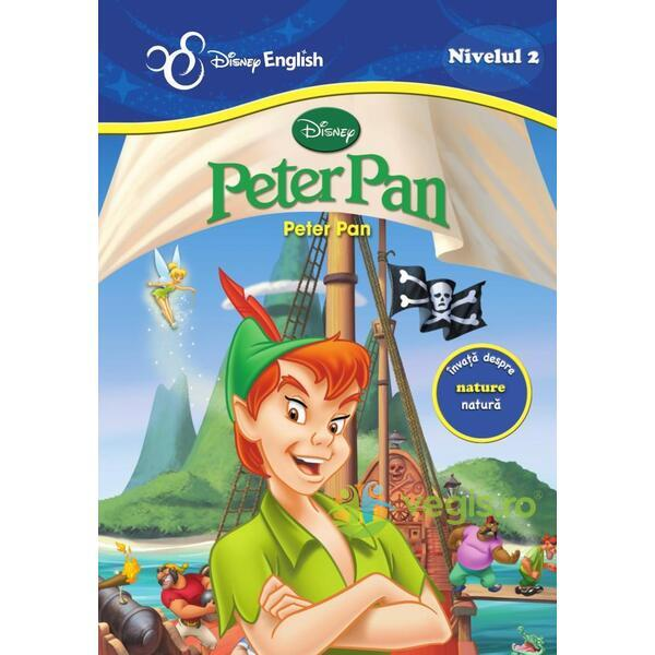 Peter Pan. Peter Pan - Disney english nivelul 2