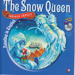 Craiasa zapezii. The snow queen. Reading in english + Cd. lectura: Margareta Paslaru